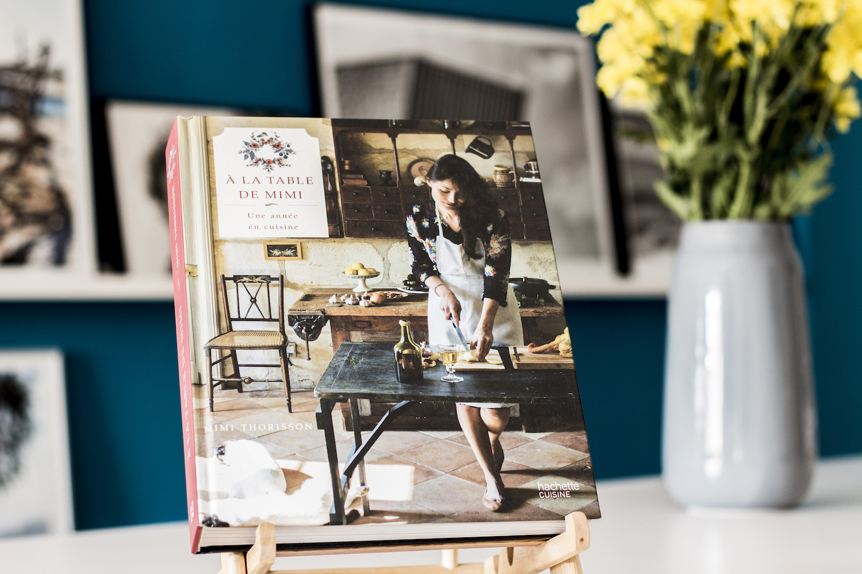 Cook book a la table de mimi mimi thorisson gregous food for La table de mimi